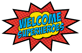 Welcome Superheroes!