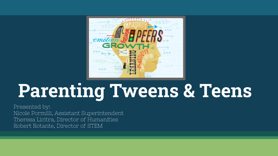 Cover Page of Presentation on Parenting Teens and Tweens