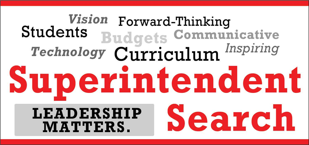 Superintendent Search Begins - See Superintendent Search Page