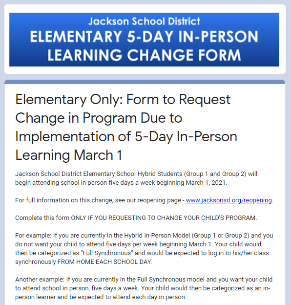 Elementary Parents Only - Form to Request Change in Program Due to Implementation of 5-Day In-Person Learning March 1. FORM DUE BY FEB. 19.