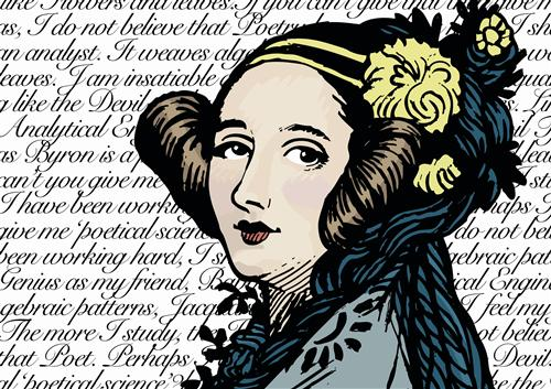Ada Lovelace...regarded as one of the first computer programmers